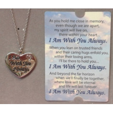 "Memorial Heart necklace ""I am with you Always"""