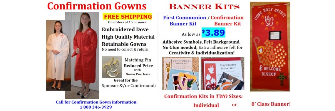 Confirmation Gown & Banner, & First Communion Banner