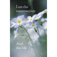 Bulletin Cover, I am the Resurrection and the life