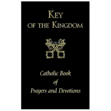 Book, The Key of the Kingdom; Catholic Book of Prayers & Devotions